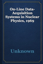 On-Line Data-Acquisition Systems In Nuclear Physics, 1969