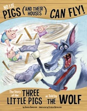 No Lie, Pigs (and Their Houses) Can Fly!