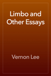 Limbo and Other Essays