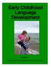 Early Childhood Language Development