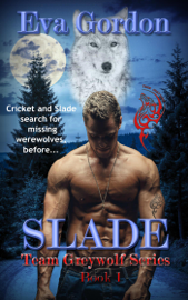 Slade Team Greywolf Series Book 1