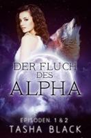 Der Fluch des Alphas, Episoden 1 & 2 ebook Download