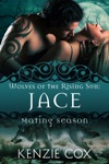Jace Wolves Of The Rising Sun 1