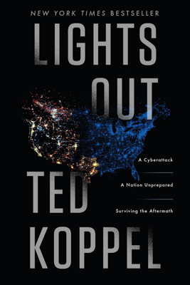 Lights Out - Ted Koppel book