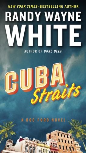 Randy Wayne White - Cuba Straits