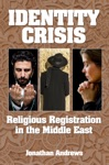 Identity Crisis Religious Registration In The Middle East