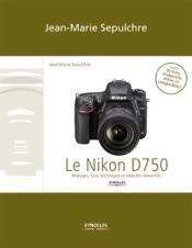 Le Nikon D750