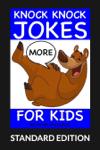 More Knock Knock Jokes For Kids (Standard Edition)