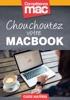 Chouchoutez votre MacBook