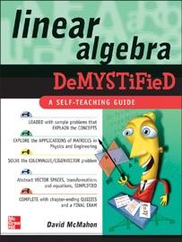 Linear Algebra Demystified - David McMahon