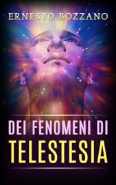DEI FENOMENI DI TELESTESIA