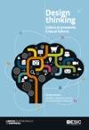 Design Thinking Lidera El Presente Crea El Futuro