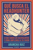 Qué busca el headhunter