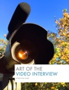 Art Of The Video Interview