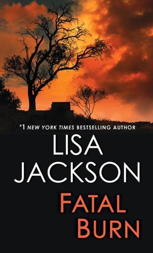 Lisa Jackson - Fatal Burn