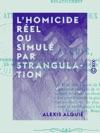 LHomicide Rel Ou Simul Par Strangulation