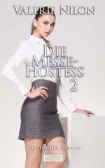 Die Messe-Hostess 2 - Erotischer Roman