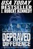 J. Robert Kennedy - Depraved Difference artwork