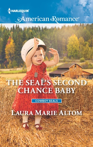 Laura Marie Altom - The SEAL's Second Chance Baby