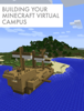 Chris Haskell - Building Your Minecraft Virtual Campus  artwork