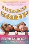 A Tale Of Two Besties