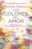 Los colores del amor - Karina Velasco