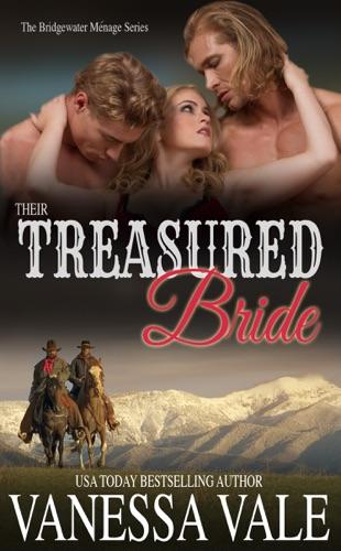 Vanessa Vale - Their Treasured Bride