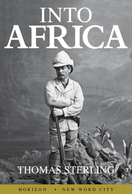 Into Africa - Thomas Sterling book