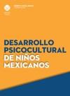 Desarrollo Psicocultural De Nios Mexicanos
