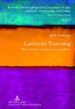 Luminous Traversing