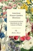 American Flower-Garden Directory; Containing Practical Directions For The Culture Of Plants