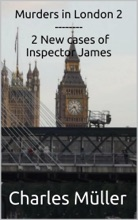 Murders In London 2: 2 New Cases For Inspector James