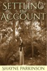 Settling the Account (Promises to Keep: Book 3)