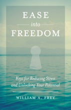 Ease Into Freedom