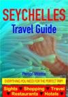 Seychelles Travel Guide - Sightseeing Hotel Restaurant Travel  Shopping Highlights