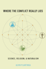Alvin Plantinga - Where the Conflict Really Lies: Science, Religion, and Naturalism Grafik