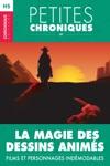 Hors-srie 6  La Magie Des Dessins Anims  Films Et Personnages Indmodables