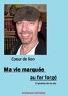 Ma Vie Marque Au Fer Forg