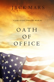 Oath of Office (A Luke Stone Thriller—Book #2) PDF Download