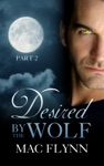 Desired By The Wolf 2 BBW Werewolf  Shifter Romance