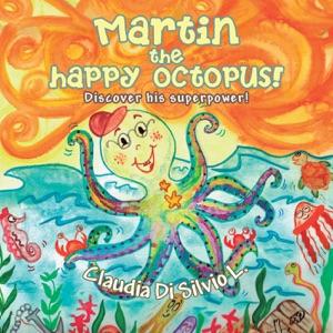 Martin the Happy Octopus! da Claudia Di Silvio L.