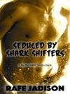 Seduced By Shark Shifters