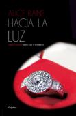 Hacia la luz (Luz y sombras 4) Book Cover