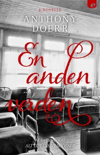 Anthony Doerr - En anden verden