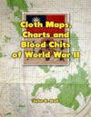 Cloth Maps Charts And Blood Chits Of World War 2