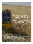 El Camino de Santiago, Camino Francés