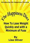 The Happiness Diet How To Lose Weight Quickly And With A Minimum Of Fuss