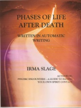 Phases Of Life After Death-written In Automatic Writing