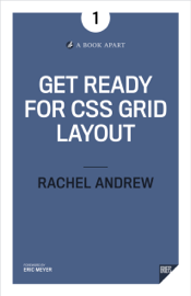 Get Ready for CSS Grid Layout book