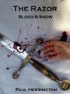 The Razor Blood And Snow